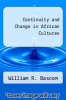 cover of Continuity and Change in African Cultures