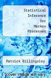 Statistical Inference for Markov Processes by Patrick Billingsley - ISBN 9780226050775