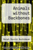 cover of Animals without Backbones (2nd edition)