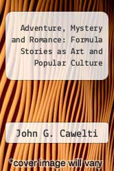 Cover of Adventure, Mystery and Romance: Formula Stories as Art and Popular Culture EDITIONDESC (ISBN 978-0226098661)