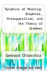 cover of Dynamics of Meaning: Anaphora, Presupposition, and the Theory of Grammar (2nd edition)