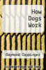 cover of How Dogs Work
