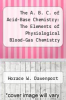 cover of The A. B. C. of Acid-Base Chemistry: The Elements of Physiological Blood-Gas Chemistry for Medical Students and Physicians (5th edition)