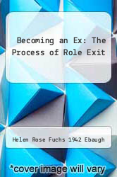 Cover of Becoming an Ex: The Process of Role Exit EDITIONDESC (ISBN 978-0226180694)