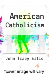 Cover of American Catholicism 2 (ISBN 978-0226205540)