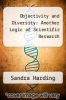 cover of Objectivity and Diversity: Another Logic of Scientific Research