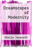 cover of Dreamscapes of Modernity