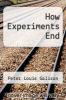 cover of How Experiments End