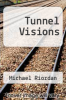 cover of Tunnel Visions