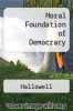 cover of Moral Foundation of Democracy