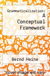 Cover of Grammaticalization: A Conceptual Framework  (ISBN 978-0226325163)