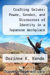 Cover of Crafting Selves: Power, Gender, and Discourses of Identity in a Japanese Workplace EDITIONDESC (ISBN 978-0226450438)
