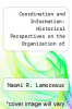 cover of Coordination and Information: Historical Perspectives on the Organization of Enterprise (2nd edition)