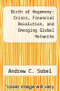 cover of Birth of Hegemony: Crisis, Financial Revolution, and Emerging Global Networks