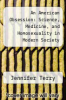 cover of An American Obsession: Science, Medicine, and Homosexuality in Modern Society (2nd edition)