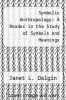 cover of Symbolic Anthropology: A Reader in the Study of Symbols and Meanings