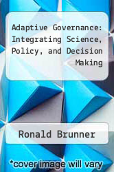 Cover of Adaptive Governance: Integrating Science, Policy, and Decision Making EDITIONDESC (ISBN 978-0231136242)