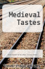 cover of Medieval Tastes