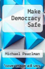 cover of Make Democracy Safe (29th edition)