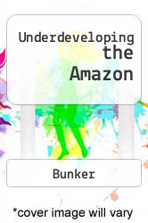 Underdeveloping the Amazon Excellent Marketplace listings for  Underdeveloping the Amazon  by Bunker starting as low as $1.99!