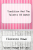 cover of Tradition And The Talents Of Women