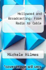 cover of Hollywood and Broadcasting : From Radio to Cable