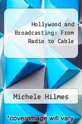 Cover of Hollywood and Broadcasting : From Radio to Cable 90 (ISBN 978-0252017094)