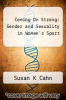 cover of Coming On Strong: Gender and Sexuality in Women`s Sport