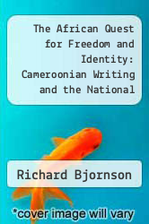 Cover of The African Quest for Freedom and Identity: Cameroonian Writing and the National Experience EDITIONDESC (ISBN 978-0253209085)
