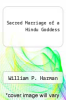 cover of Sacred Marriage of a Hindu Goddess