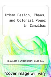 Cover of Urban Design, Chaos, and Colonial Power in Zanzibar  (ISBN 978-0253355430)
