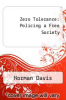 cover of Zero Tolerance: Policing a Free Society (2nd edition)