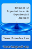 cover of Behavior in Organizations: An Experiential Approach