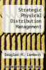 cover of Strategic Physical Distribution Management