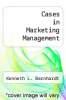 cover of Cases in Marketing Management (3rd edition)