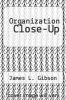cover of Organization Close-Up (6th edition)