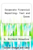 cover of Corporate Financial Reporting: Text and Cases
