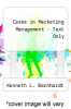 cover of Cases in Marketing Management - Text Only (6th edition)