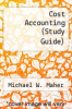 cover of Cost Accounting (Study Guide) (4th edition)