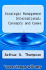 cover of Strategic Management International: Concepts and Cases (7th edition)