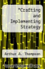 cover of Crafting and Implementing Strategy (6th edition)