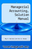 cover of Managerial Accounting, Solution Manual (9th edition)
