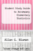cover of Student Study Guide to Accompany Elementary Statistics (3rd edition)