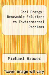 Cover of Cool Energy: Renewable Solutions to Environmental Problems EDITIONDESC (ISBN 978-0262023498)