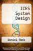 cover of ICES System Design (2nd edition)