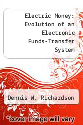 Cover of Electric Money: Evolution of an Electronic Funds-Transfer System EDITIONDESC (ISBN 978-0262180450)