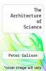 cover of The Architecture of Science