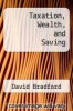 cover of Taxation, Wealth, and Saving