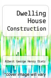 Cover of Dwelling House Construction 2 (ISBN 978-0262540148)