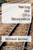 cover of Making the City Observable
